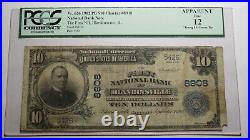 $10 1902 Blandinsville Illinois IL National Currency Bank Note Bill #8908 PCGS