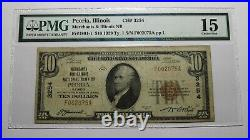$10 1929 Peoria Illinois IL National Currency Bank Note Bill Ch. #3254 F15 PMG