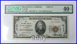FINEST KNOWN 1ST NAT'L BANK of PASO ROBLES, CA $20 CH# 12172 XF-40 EPQ